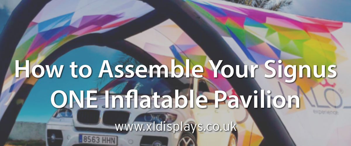 How Assemble Your Signus ONE Inflatable Pavilion