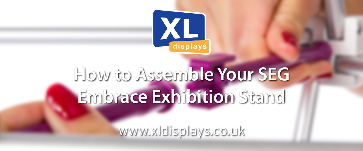 How to Assemble Your SEG Embrace Exhibition Stand