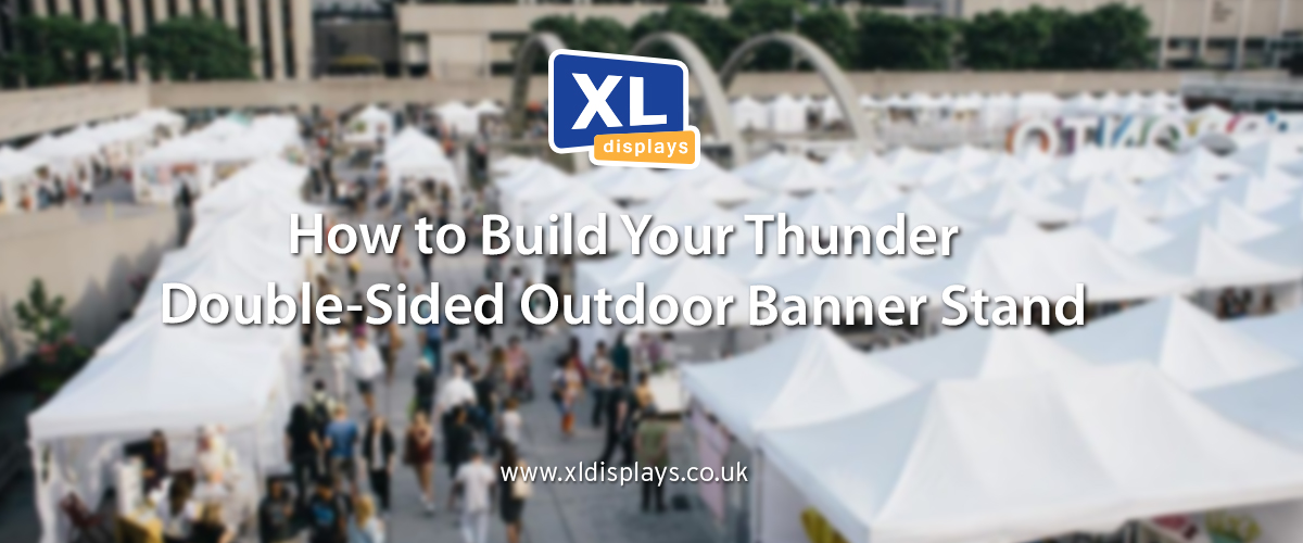 How to Build Your Thunder Double-Sided Outdoor Banner Stand