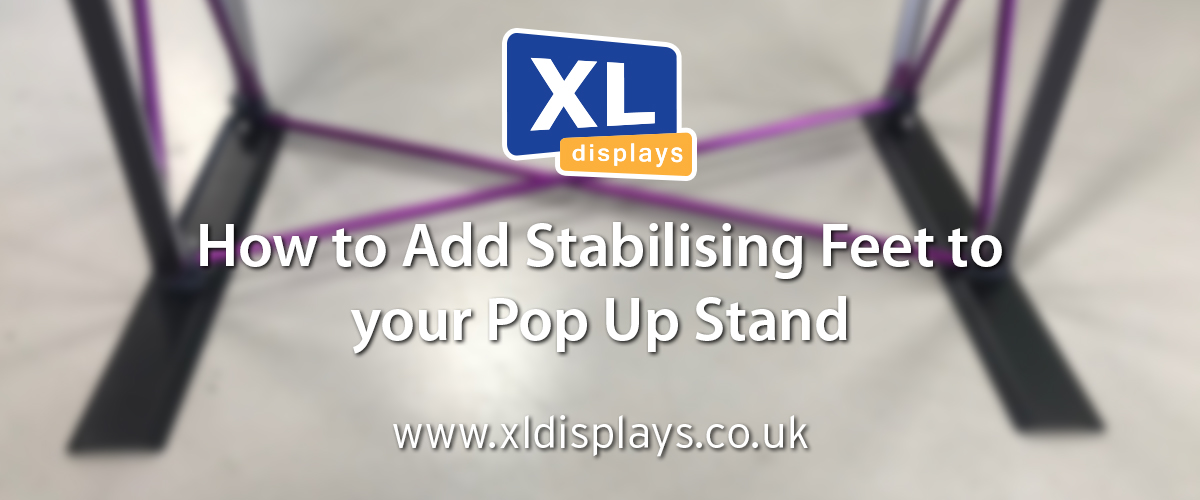 How To Add Stabilising Feet To A Pop Up Stand
