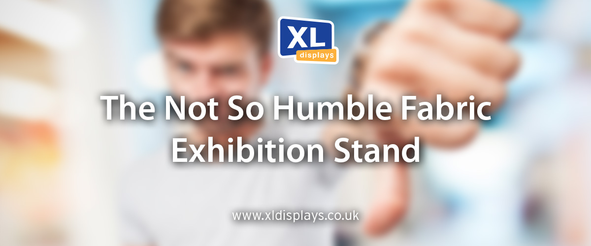 The Not So Humble Fabric Exhibition Stand
